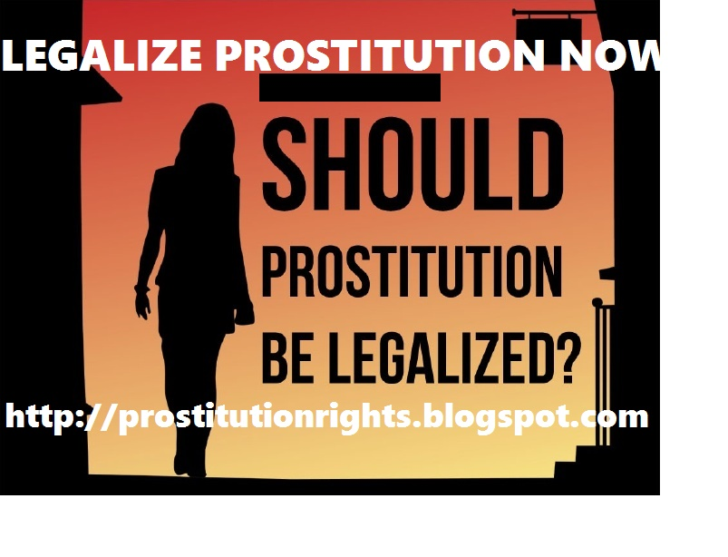 the legalization of prostitution Legalizing prostitution statistics show that even in the places where prostitution is legal, illegal prostitution still exists and is often more lucrative than legal paid-sex businesses in nevada, clients pay upwards of 66% more for services performed by illegal prostitution than they do in legal brothels.
