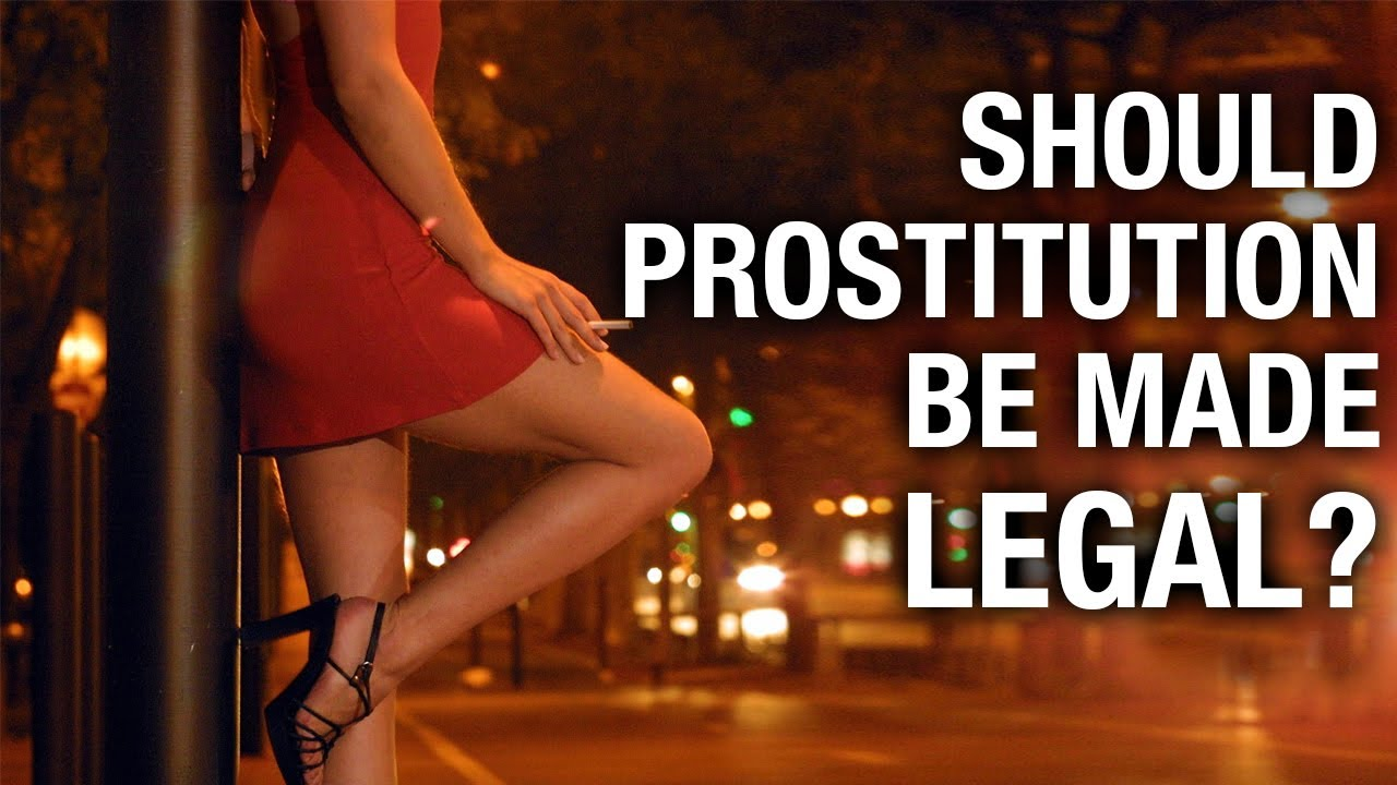 prostitution be legalized